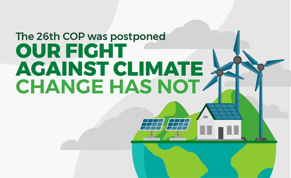 The 26th COP was postponed – Our fight against climate change has not: